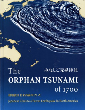 """""""The Orphan Tsunami of 1700"""" by Brian Atwater."""